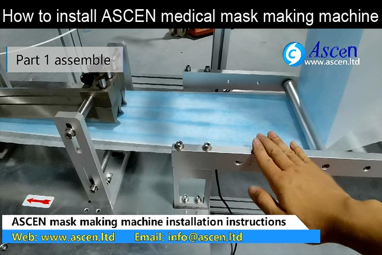 How to install and set up ASCEN medical mask making machine