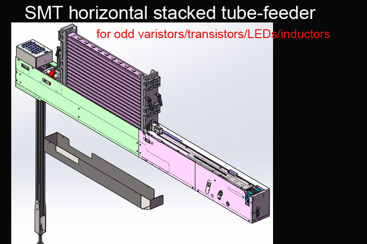 SMT horizontal stacked tube-feeder for odd varistors/transistors/DIP/inductors